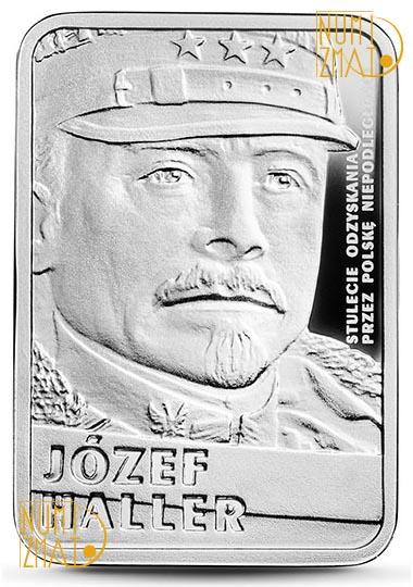 10 zł 2016 r. - Józef Haller - 100-lecie Niepodległości Państwa Polskiego