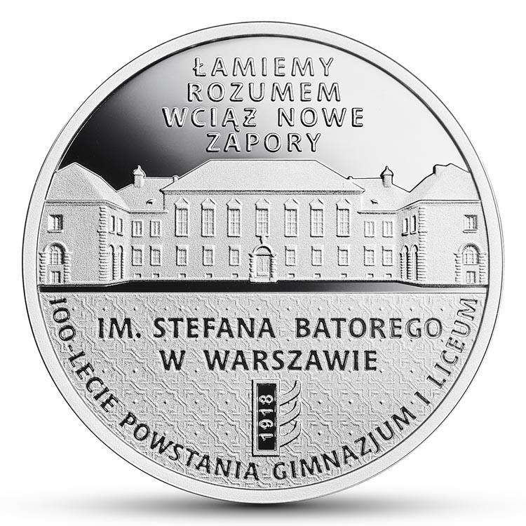 10 zł 2018 100-lecie powstania Gimnazjum i Liceum im. Stefana Batorego w Warszawie