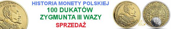 20 zł 2017 r. - 100 dukatów Zygmunta III - Historia Monety Polskiej