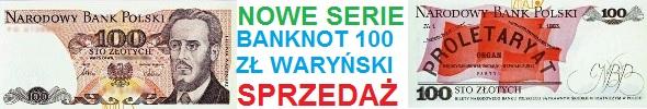 100 zł Ludwik Waryński nowe serie