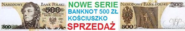 Banknoty 500 zł Tadeusz Kościuszko, nowe serie: DP, EB, EZ, FH, FW, FY, GG