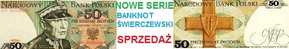 Banknoty 50 zł Karol Świerczewski, nowe serie: BP, FW, GY, HK, HR