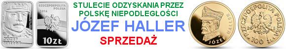 10 zł 100 zł Józef Haller - Stulecie odzyskania przez Polskę niepodległości