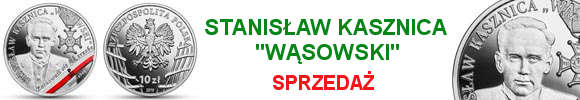"""10 złotych Wyklęci przez komunistów żołnierze niezłomni - Stanisław Kasznica """"Wąsowski"""" (kontynuacja serii)"""