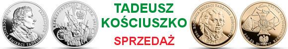 200 i 10 złotych 200. rocznica śmierci Tadeusza Kościuszki