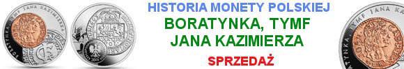 20 zł 2018 boratynka, tymf Jana Kazimierza - Historia monety polskiej – (kontynuacja serii)
