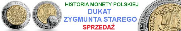 20 złotych Dukat Zygmunta Starego Historia Monety Polskiej (kontynuacja serii)